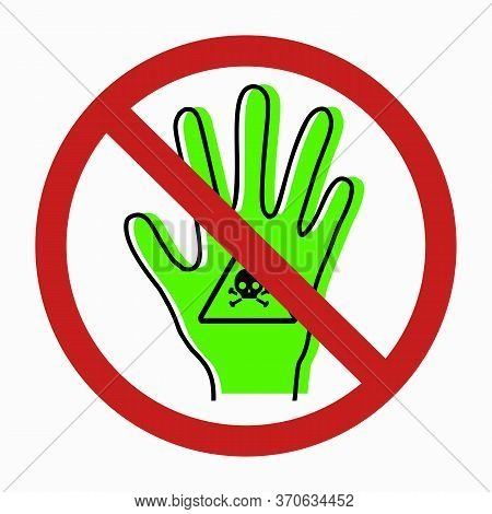 Danger Pf Poisoning A Person. Intoxication Of Limbs. Contour Silhouette Of Hand With Poison Icon And