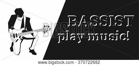 Stylish Man With Bass Guitar Vector. Musician Playing Guitar Banner.black And White Logo For Musical