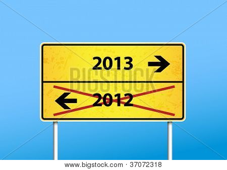 Yellow sign with 2013 direction.