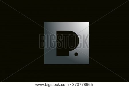 Grey Metal P Alphabet Letter Logo For Business And Company With Square Design. Metallic Template For