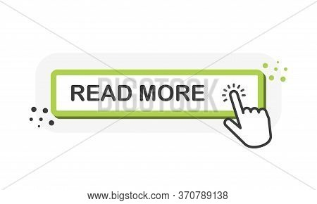 Read More Green 3d Button With Hand Pointer Clicking. White Background. Vector