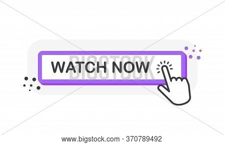 Watch Purple 3d Button With Hand Pointer Clicking. White Background. Vector