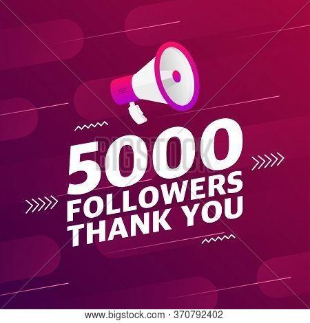 Megaphone With 5000 Followers Banner. Congratulations Thank You 5k Follower Design Template On Desig