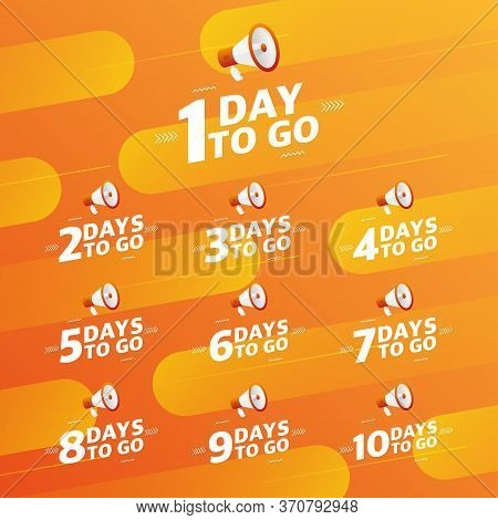 Megaphone Number Days To Go Countdown Vector Illustration Template On Orange Designer Background. Ve