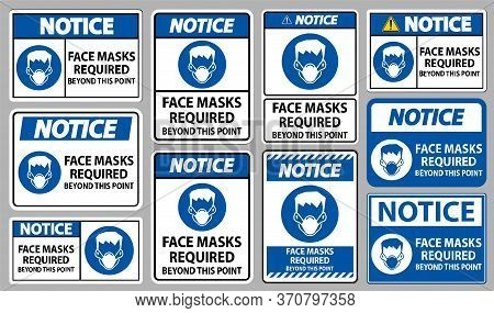 Notice Face Masks Required Beyond This Point Sign Isolate On White Background