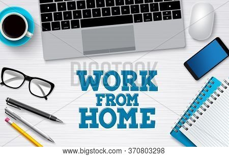 Work From Home Office Vector Background Banner. Freelance Remote Online Business Job Background For