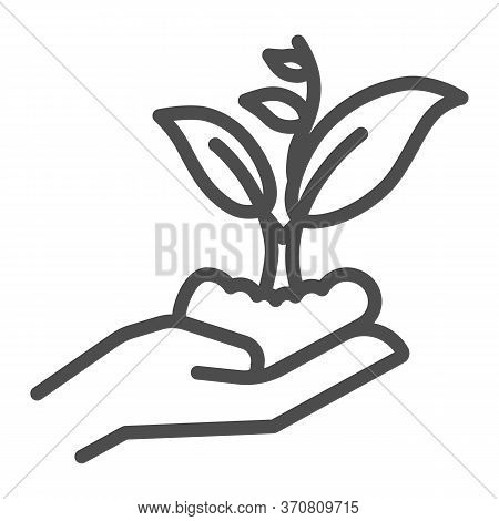 Hand Holding Seedling In Soil Line Icon, Nature Concept, Hand Carefully Holds Sprout With Leaves Sym