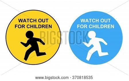 Watch Out For Children Road Sign.please Drive Slow.vector Sign.