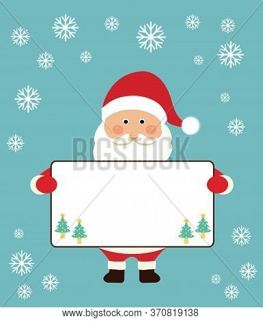 Merry Christmas Santa Claus  And Holding White Board Use For Blackground Or Insert Text. Christmas F