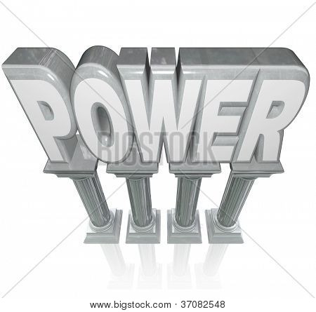 The word Power on marble columns symbolizing powerful strength