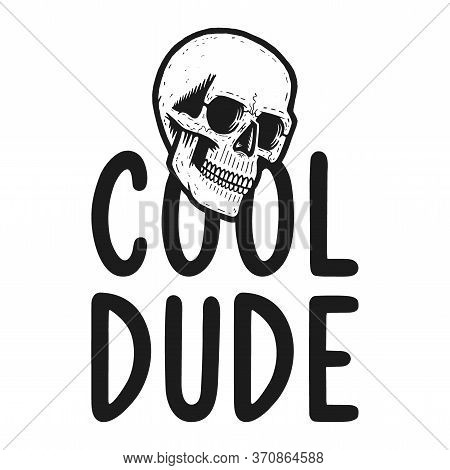 Retro Black Skull. Print For T-shirt. Bizarre Dead Head. Cool Dude.