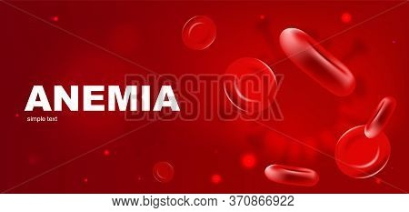Anemia Realistic Vector Banner Template. Red Blood Cells 3d Mock Up Design. Erythrocyte Flow. Hemogl