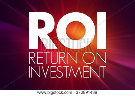 Roi - Return On Investment Acronym, Business Concept Background