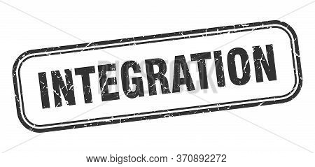Integration Stamp. Integration Square Grunge Black Sign