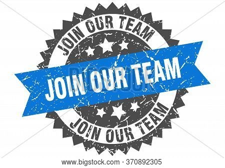 Join Our Team Grunge Stamp With Blue Band. Join Our Team
