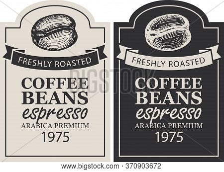 Coffee Labels In Retro Style. Set Of Two Vector Labels For Freshly Roasted Coffee Beans With Hand-dr