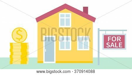 House For Sale. Real Estate Business Concept With Houses. The House And Signboard With The Informati