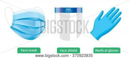 Virus Protection Personal Medical Equipment. Plastic Face Shield, Face Mask And Latex Gloves Vector