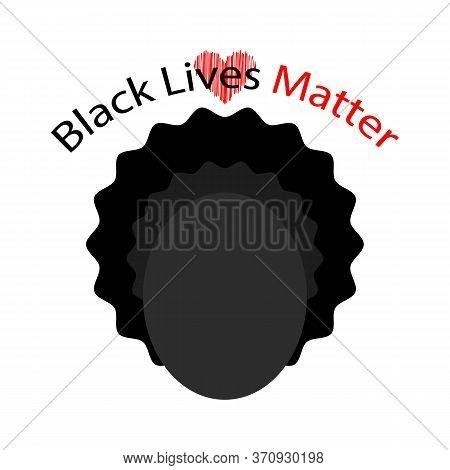 Black Lives Matter Banner For Protest On White Background.