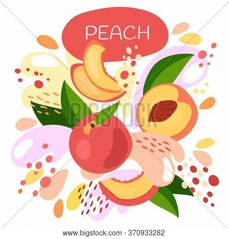 Vector Illustration Of An Organic Fruit Drink. Ripe Peach Fruits With Splash Of Bright Fresh Peach J