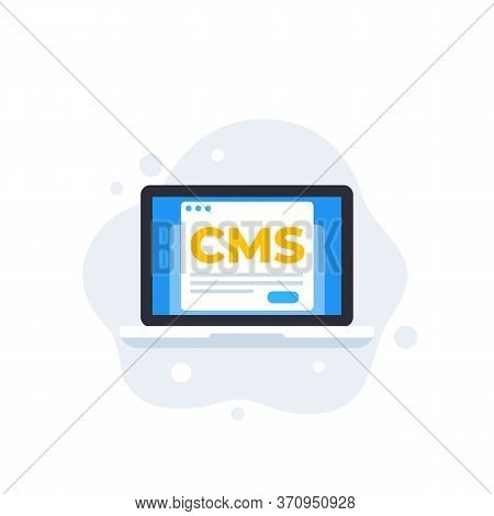 Cms, Content Management System, Vector Icon, Eps 10 File, Easy To Edit