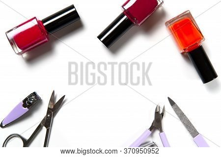 Set Of Manicure Or Pedicure Tools. Set For Pedicure Kit. Manicure Set On Wite Background.
