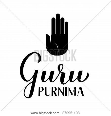 Guru Purnima Calligraphy Hand Lettering Isolated On White. Buddhist Holiday For Honoring Spiritual A