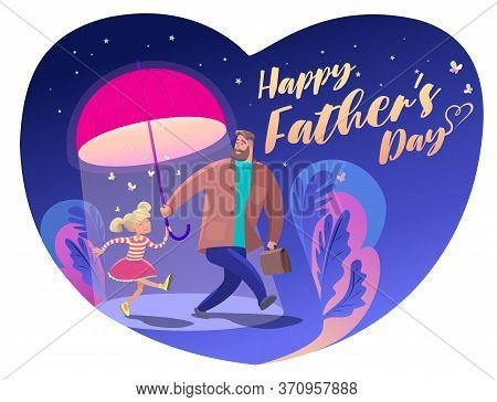 Father And Daughter Friendly Walk Under An Umbrella Daughter. Father's Day Is. Vector Stock Illustra