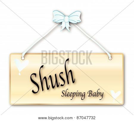Shush Sleeping Baby Sign