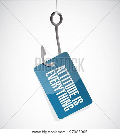 Attitude Is Everything Hook Sign Concept
