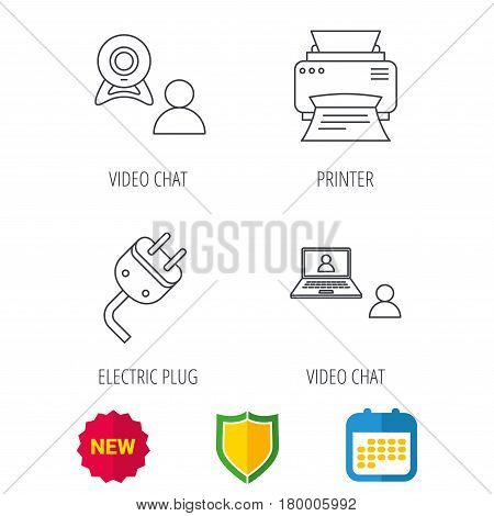 Video chat, printer and electric plug icons. Video conference linear sign. Shield protection, calendar and new tag web icons. Vector