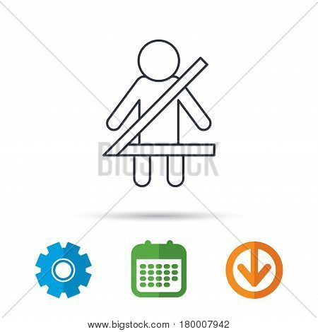 Fasten seat belt icon. Human silhouette sign. Calendar, cogwheel and download arrow signs. Colored flat web icons. Vector