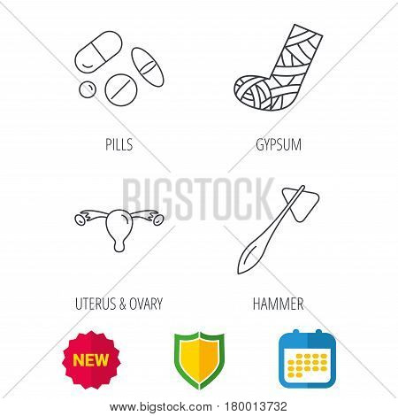 Hammer, broken leg and medical pills icons. Uterus and ovary linear sign. Shield protection, calendar and new tag web icons. Vector