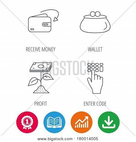 Cash money, profit and wallet icons. Receive money, enter code linear sign. Award medal, growth chart and opened book web icons. Download arrow. Vector