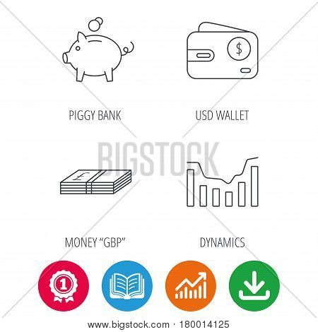 Piggy bank, cash money and dynamics chart icons. USD wallet linear sign. Award medal, growth chart and opened book web icons. Download arrow. Vector
