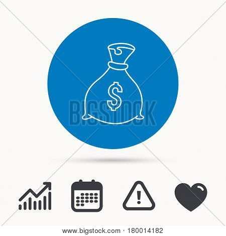 Sack with dollars icon. Money bag sign. Banking symbol. Calendar, attention sign and growth chart. Button with web icon. Vector