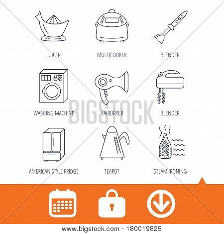 Washing machine, teapot and blender icons. Refrigerator fridge, juicer and steam ironing linear signs. Hair dryer, juicer icons. Download arrow, locker and calendar web icons. Vector