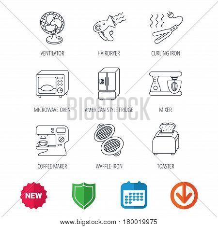 Microwave oven, hair dryer and blender icons. Refrigerator fridge, coffee maker and toaster linear signs. Ventilator, curling iron and waffle-iron icons. New tag, shield and calendar web icons