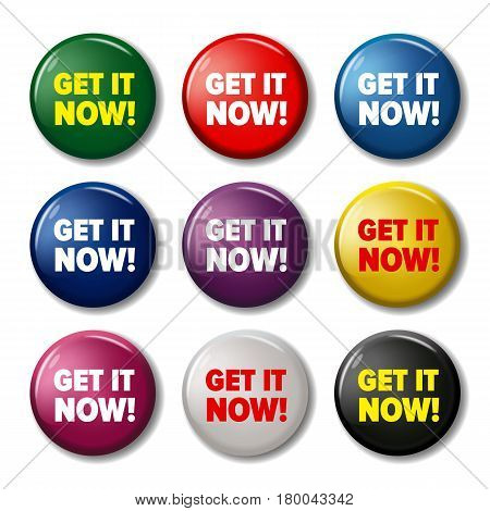 Bright round labels with words 'Get it now!'. Action buttons for web sites. Vector symbols isolated on white background.