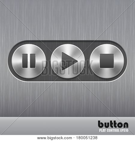 Set of round metal button with brushed texture and symbols of play, stop and pause isolated on a dark recess in background with metal brushed texture
