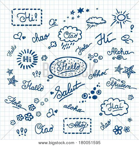 Set - lettering Hello on different languages, hand drawn on notebook paper, stock vector illustration