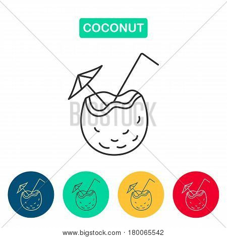 Coconut Cocktail Icon. Line style logotype template with cocktail.  Coconut with drink icons for menu, web and graphic design. Vector illustration.