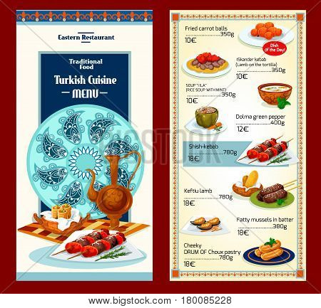 Turkish cuisine restaurant menu template. Grilled lamb shish kebab, pita bread topped with iskender kebab, stuffed pepper, pistachio baklava, rice soup, fried cake and carrot ball with turkish coffee