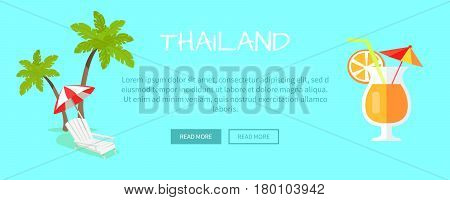 Thailand touristic web banner. Beach chaise lounge with umbrella near palms and citrus cocktail flat vector illustration. Leisure in tropical country horizontal concept for travel company landing page