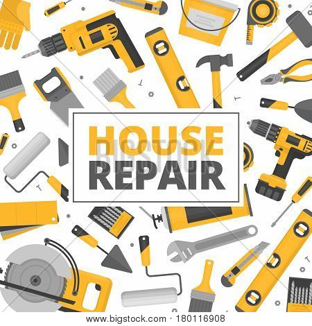 Home repair banner. Construction tools. Hand tools for home renovation and construction. Flat style vector illustration.