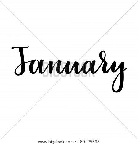 Winter greeting card with phrase January. Vector isolated illustration: brush calligraphy, hand lettering. Inspirational typography poster. For calendar, postcard, label and decor