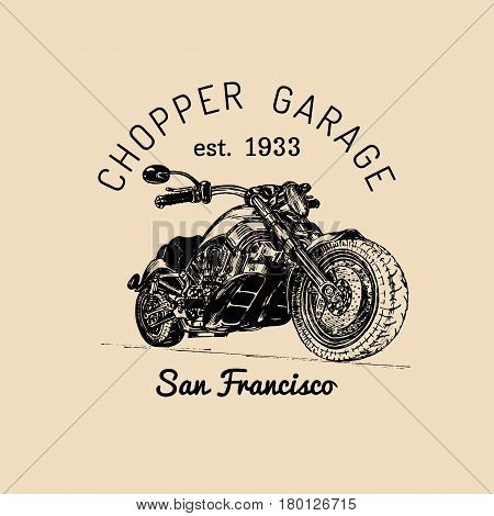 Vector motorcycle advertising poster. Hand sketched illustration for MC badge. Detailed bike logo for custom company, chopper store, garage label, t-shirt print.