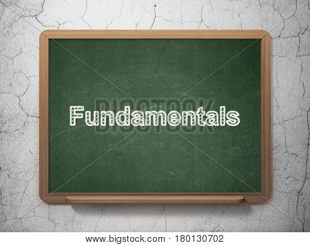 Science concept: text Fundamentals on Green chalkboard on grunge wall background, 3D rendering