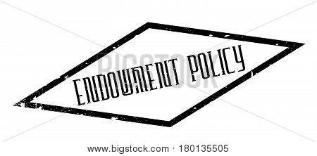 Endowment Policy rubber stamp. Grunge design with dust scratches. Effects can be easily removed for a clean, crisp look. Color is easily changed.