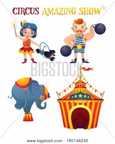 Circus characters. Strongman, trainer, elephant. Circus tent. A bright festive illustration for printing and children's holidays.